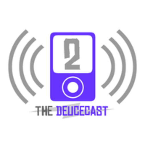 The Deucecast