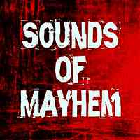 Sounds Of Mayhem