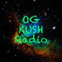OG KUSH Radio