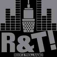 Rock & Troll Radio!
